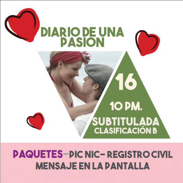 Diario de una Pasión Paquetes Románticos 16feb19