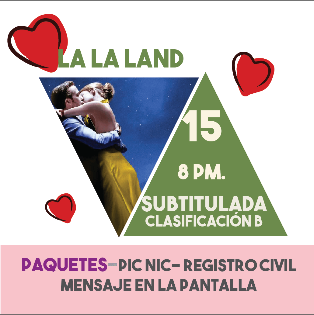 La La Land -Paquetes Románticos- 15/feb/19